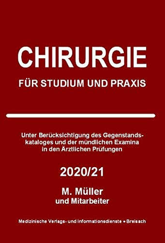 Chirurgie: Für Studium und Praxis - 2020/21