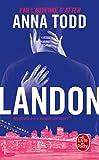 Landon (After, Tome 8): Landon - Tome 1: Romans étrangers (Littérature)...