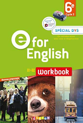 E for English 6e - Workbook Spécial DYS - version papier