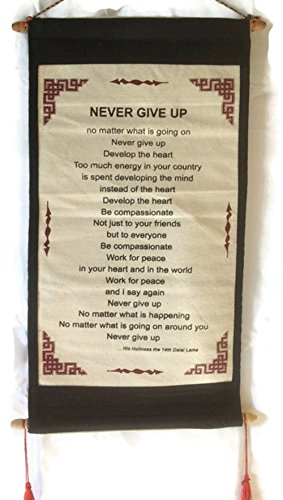 """Dalai Lama Quotes ~ Cotton Canvas Scroll ~ """"Never Give Up"""" ~ Natural White Color"""