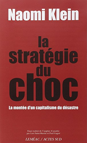 Strategie Du Choc (la)