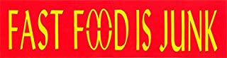 Fast Food is Junk - Small Bumper Magnetic Sticker / Decal Magnet (5.5