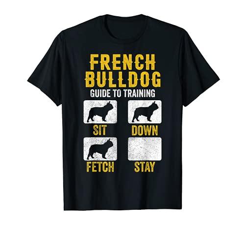 French Bulldog Guide To Training Shirts, Dog Mom Dad Lovers T-Shirt