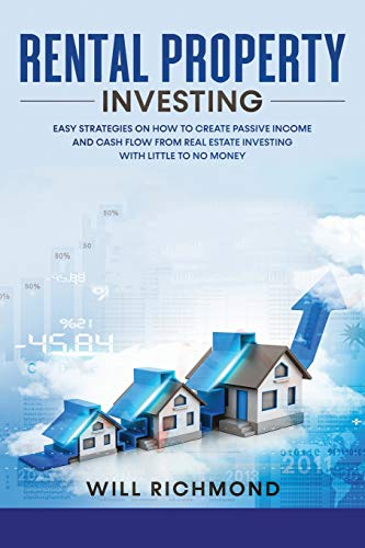 Real Estate Investing Books! - Rental Property Investing: Easy Strategies on How to Create Passive Income and Cash Flow from Real Estate Investing with Little to No Money