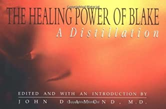 The Healing Power of Blake: A Distillation (Diamonds for the Mind Series)