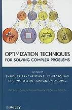 [(Optimization Techniques for Solving Complex Problems )] [Author: Enrique Alba] [Apr-2009]
