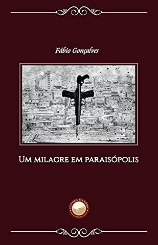 Um Milagre em Paraisópolis