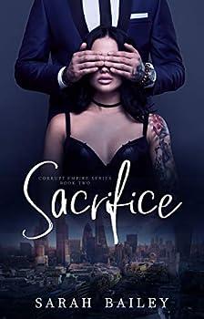 Sacrifice  A Dark Romance  Corrupt Empire Book 2