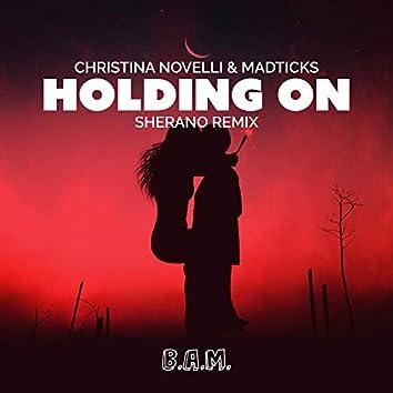 Holding On (Sherano Remix)