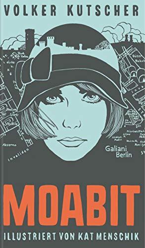 Volker Kutscher: Moabit: Illustrierte Buchreihe (Illustrierte Lieblingsbücher 4)
