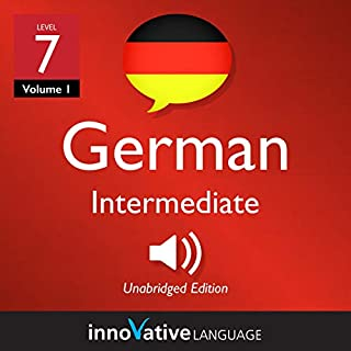 Learn German - Level 7: Intermediate German (Volume 1: Lessons 1-25) audiobook cover art