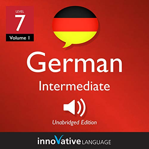 Learn German - Level 7: Intermediate German (Volume 1: Lessons 1-25) Titelbild