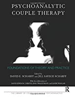 Psychoanalytic Couple Therapy (The Library of Couple and Family Psychoanalysis)