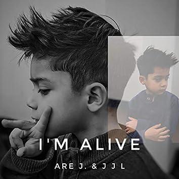 I'm Alive (feat. J J L)