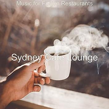 Music for Fusion Restaurants