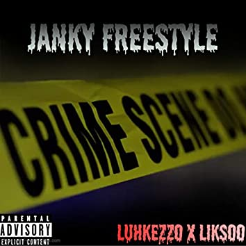 JANKY FREESTYLE