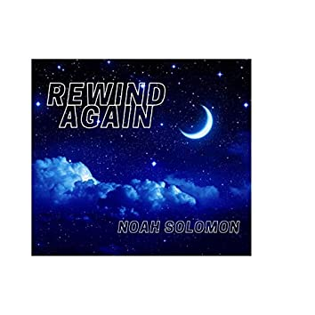 Rewind Again
