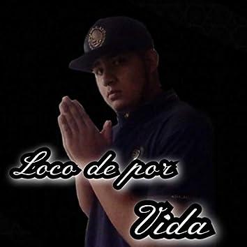 Loco de por Vida (Remix)