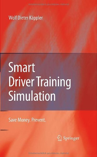 Smart Driver Training Simulation: Save Money. Prevent. (English Edition)