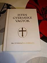 Hungarian Prayer Book and Songbook for Children / Isten Gyermeke Vagyok / Ima es Enekeskonyv Katolikus Gyermekeknek / Childrens Catholic Hymnal and Prayerbook