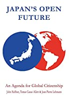 Japan's Open Future: An Agenda for Global Citizenship (Anthem Asia-Pacific)