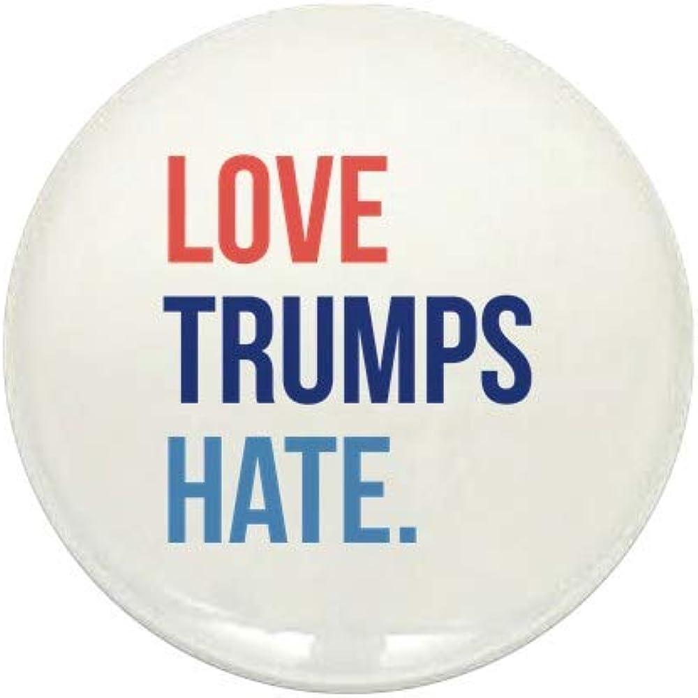 CafePress Max 73% OFF Love Trumps Time sale Hate Round Mini 1