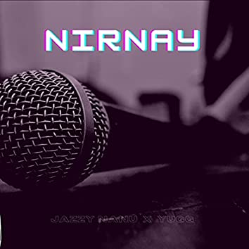 NIRNAY (feat. Yugg Bhaawa)