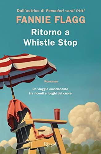 Ritorno a Whistle Stop (Whistle Stop, AL Vol. 2)
