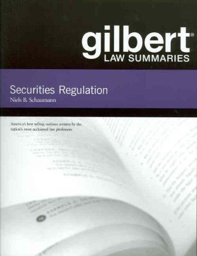 Securities Regulation (Gilbert Law Summaries)