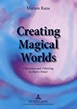 Creating Magical Worlds: Otherness and Othering in