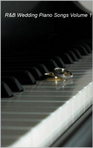 R&B Wedding Piano Sheet Music Volume 1 (English Edition)