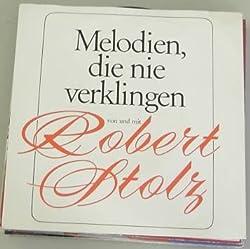 Platten-Single-Cover von Melodien, die nie verklingen von Robert Stolz