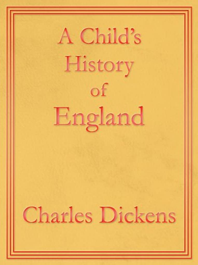 隠された三角フットボールA Child's History of England: Premium Edition (Unabridged, Illustrated, Table of Contents) (English Edition)