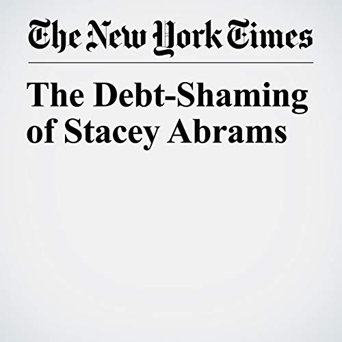 The Debt-Shaming of Stacey Abrams copertina