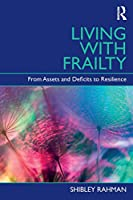 Living with Frailty