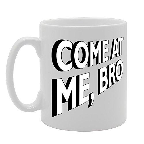 MG117 Komen op mij BRO Novelty Gift Gedrukt Thee Koffie Keramische Mok