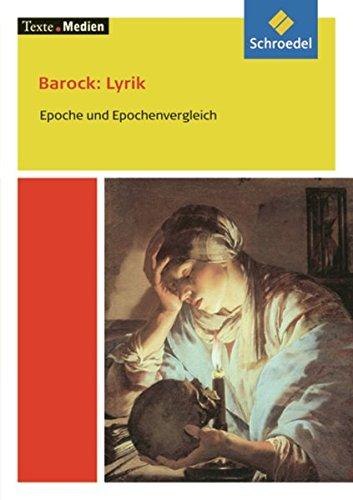Texte.Medien: Barock: Lyrik - Epoche und Epochenvergleich: Textausgabe mit Materialien