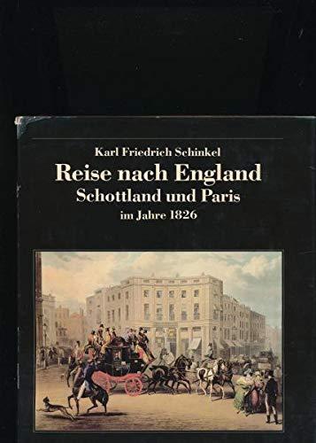 Reise nach England, Schottland und Paris im Jahre 1826