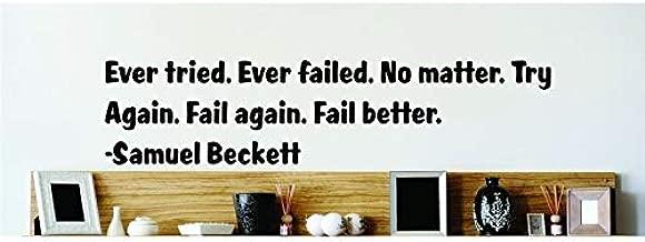 N.SunForest Ever Tried Ever Failed No Matter Try Again Fail Again Fail Better Samuel Beckett Vinyl Wall Decal Home Decor