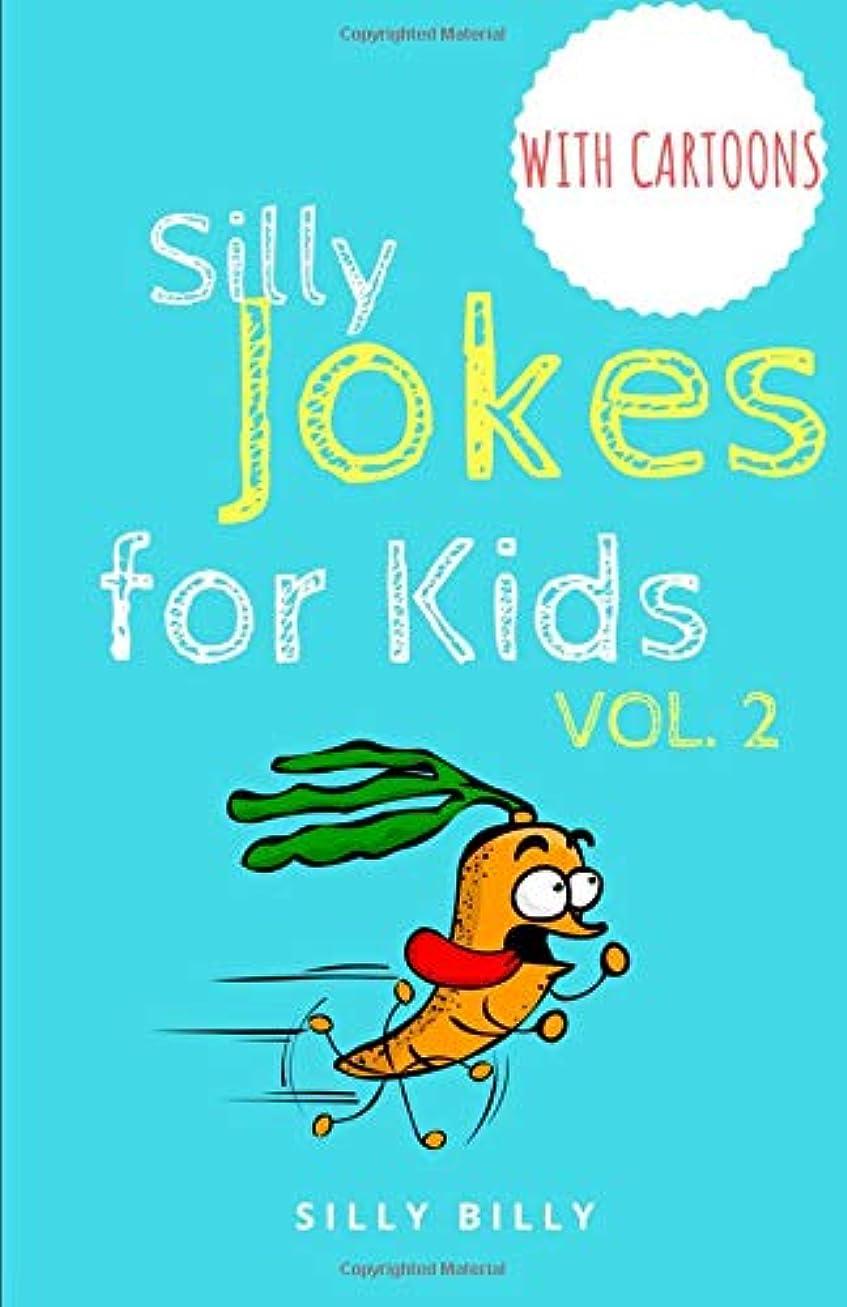 囲まれた敬ハードリングSilly Jokes for Kids: Volume 2