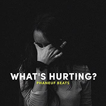What's Hurting
