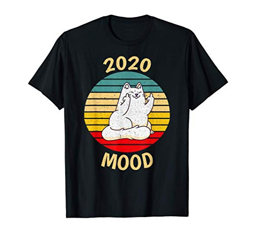 2020 Mood Funny Cute Cat Flip Off Middle Finger Sunset T-Shirt