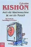 Auch die Waschmaschine ist nur ein Mensch: Die besten Technikgeschichten (Allgemeine Reihe. Bastei Lübbe Taschenbücher)