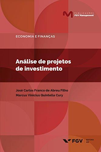Análise de projetos de investimentos (Publicações FGV Management)