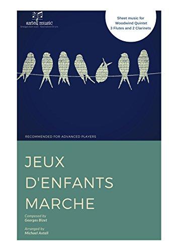 Jeux d'enfants Marche - Georges Bizet (English Edition)