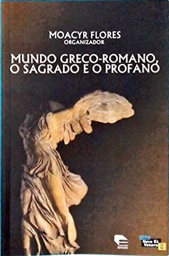 Mundo Greco-Romano. O Sagrado e o Profano
