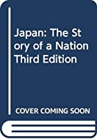 Japan: The Story of a Nation Third Edition