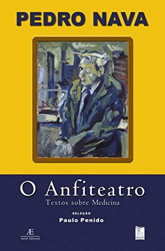 O Anfiteatro: Textos sobre Medicina