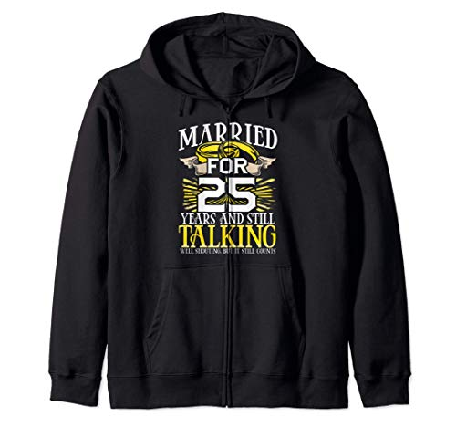 25th Wedding Anniversary Gifts for Wife Still Talking Couple Sudadera con Capucha