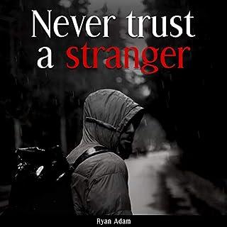 Never Trust a Stranger audiobook cover art